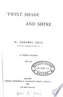 'Twixt shade and shine, by Annabel Gray