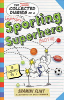The Collected Diaries of a Sporting Superhero