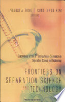 Frontiers on Separation Science and Tech. .