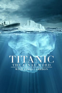 Titanic the Final Word with James Cameron