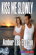 Kiss Me Slowly Pdf/ePub eBook
