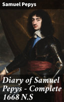 Pdf Diary of Samuel Pepys — Complete 1668 N.S
