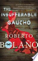 The Insufferable Gaucho