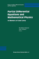 Partial Differential Equations and Mathematical Physics