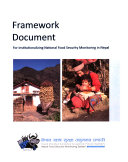 Framework Document for Institutionalizing National Food Security Monitoring in Nepal Book