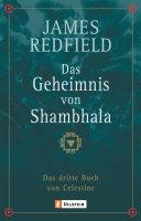 Das Geheimnis von Shambhala: Das dritte Buch von Celestine