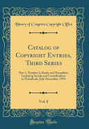 Catalog of Copyright Entries  Third Series  Vol  8 Book