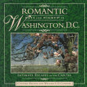 Romantic Days and Nights in Washington  D  C