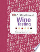 A Little Course in Wine Tasting Book