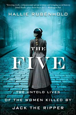 Book cover of 'The Five' by Hallie Rubenhold