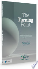 The Turning Point  A Novel about Agile Architects Building a Digital Foundation