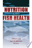Nutrition and Fish Health Book