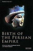 Birth of the Persian Empire