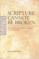 Scripture Cannot Be Broken