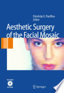 Aesthetic Surgery Of The Facial Mosaic Book PDF