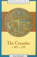 The Crusades, C.1071-c.1291