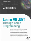 Learn VB  NET Through Game Programming