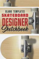 Blank Templates Skateboard Designer