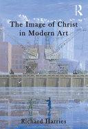 The Image of Christ in Modern Art Pdf/ePub eBook