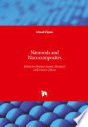 Nanorods and Nanocomposites