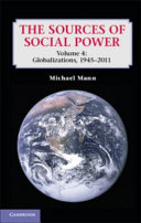 The Sources of Social Power  Volume 4  Globalizations  1945 2011