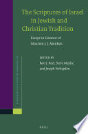 The Scriptures Of Israel In Jewish And Christian Tradition