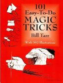 101 Easy-to-Do Magic Tricks Book