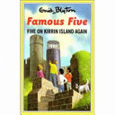 Enid Blyton s Five on Kirrin Island Again