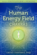 The Human Energy Field — Chakras Pdf/ePub eBook