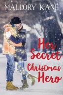 Her Secret Christmas Hero