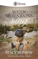 When Mountains Sing The Mosaic Collection  Book