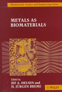 Metals As Biomaterials