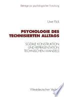 Psychologie des technisierten Alltags