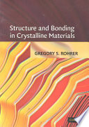 Structure And Bonding In Crystalline Materials Book PDF