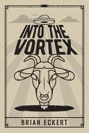 Into the Vortex