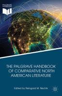 Pdf The Palgrave Handbook of Comparative North American Literature