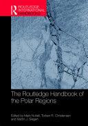 The Routledge Handbook of the Polar Regions