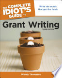The Complete Idiot S Guide To Grant Writing 3rd Edition Book PDF