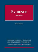 Federal Rules of Evidence Statutory and Case Supplement, Summer 2013-2014