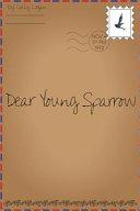 Dear Young Sparrow