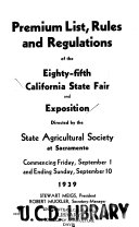 Premium List, Rules and Regulations of the ... California State Fair