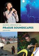 Prague Soundscapes
