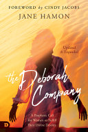 The Deborah Company  Updated and Expanded  Book