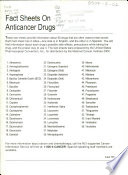 Fact Sheets on Anticancer Drugs