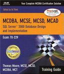 MCAD MCSD MCSE Training Guide  70 229