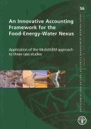 An Innovative Accounting Framework for the Food energy water Nexus