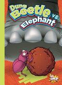 Dung Beetle vs  Elephant