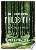 Introducing Philosophy  Knowledge and Reality Book