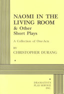 Pdf Naomi in the Living Room & Other Short Plays