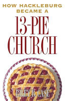 How Hackleburg Became a 13 Pie Church
